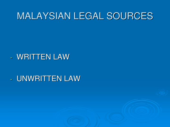 MALAYSIAN LEGAL SOURCES
