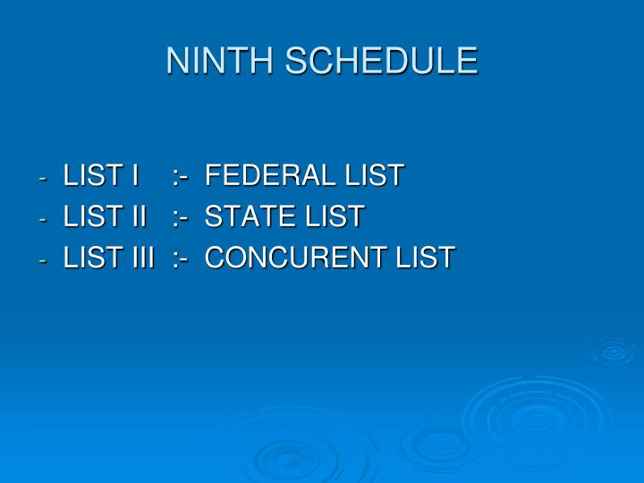 NINTH SCHEDULE