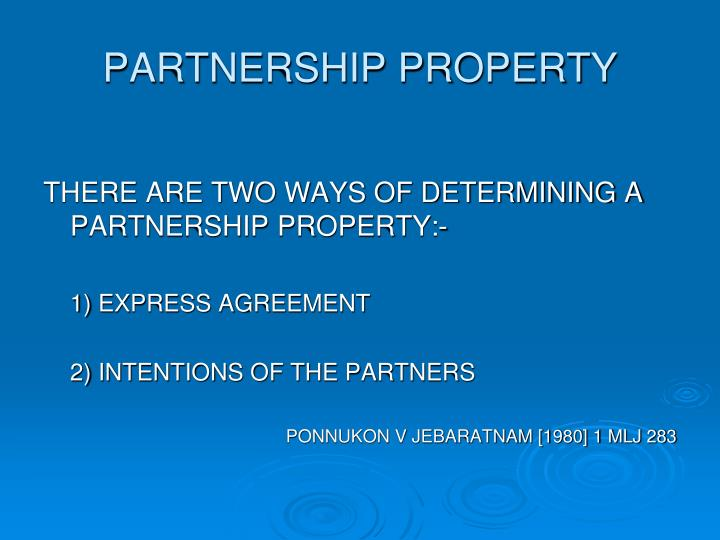 PARTNERSHIP PROPERTY
