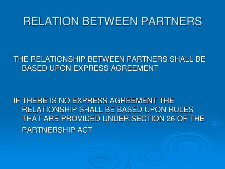 RELATION BETWEEN PARTNERS