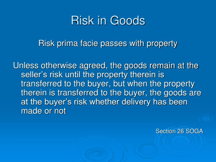 Risk in Goods