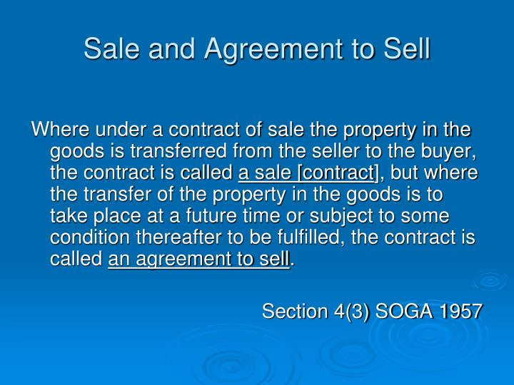 Sale and Agreement to Sell