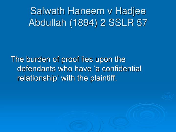 Salwath Haneem v Hadjee Abdullah (1894) 2 SSLR 57
