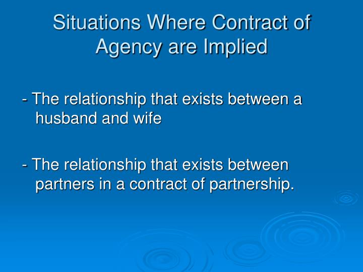 Situations Where Contract of Agency are Implied