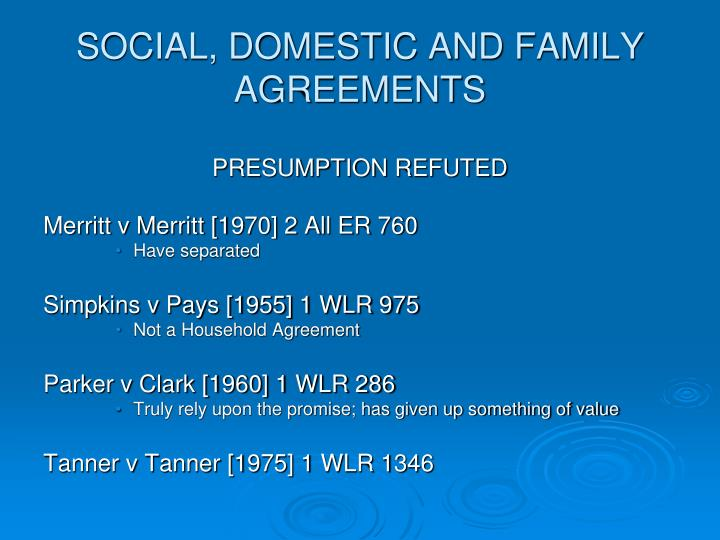 SOCIAL, DOMESTIC AND FAMILY AGREEMENTS