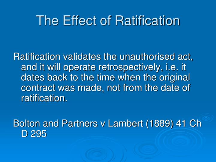 The Effect of Ratification