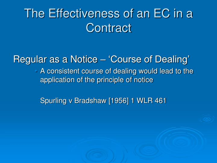 The Effectiveness of an EC in a Contract