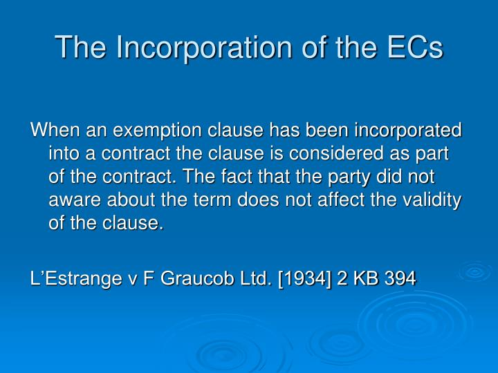 The Incorporation of the ECs