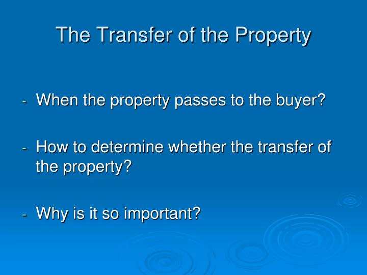The Transfer of the Property