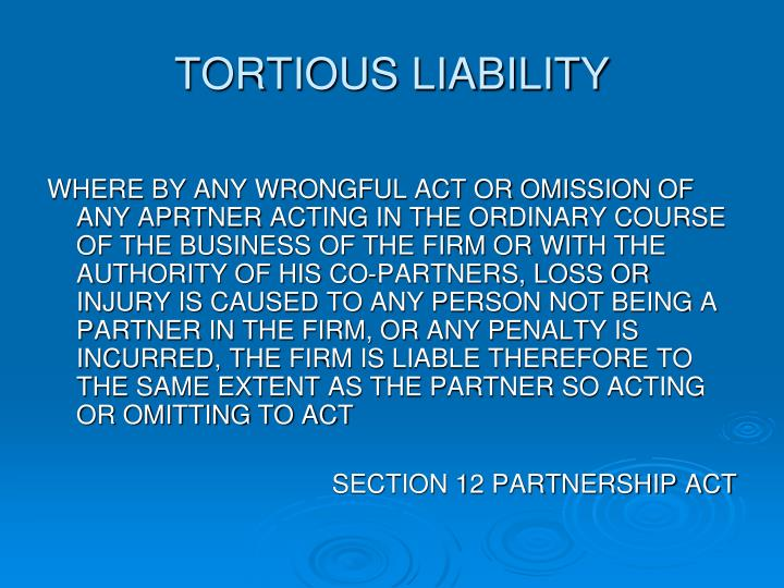 TORTIOUS LIABILITY