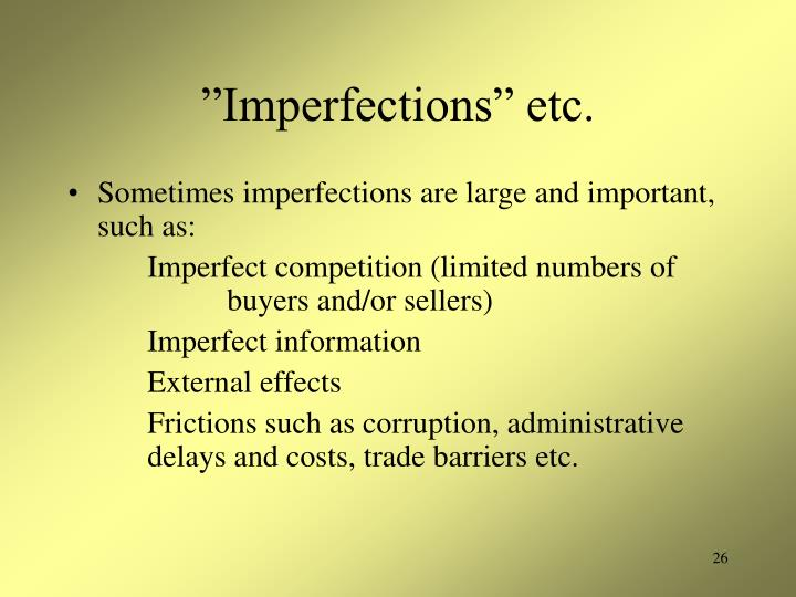 """Imperfections"" etc."