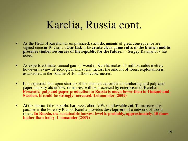 Karelia, Russia cont.