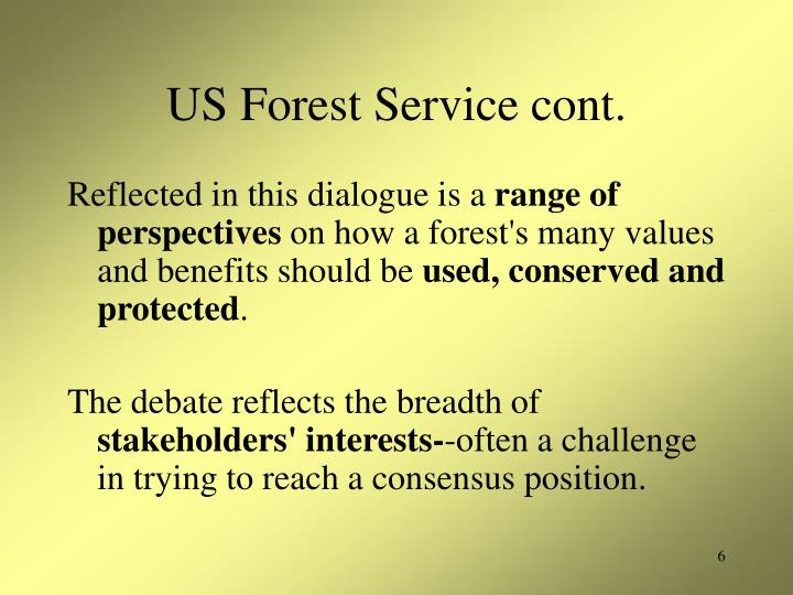 US Forest Service cont.