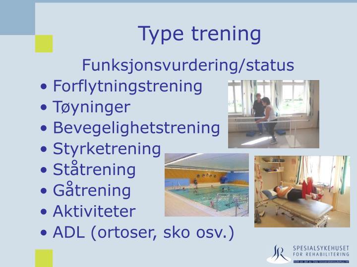 Type trening