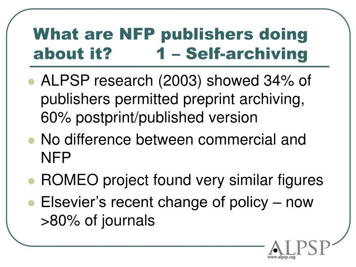 What are NFP publishers doing about it?        1 – Self-archiving