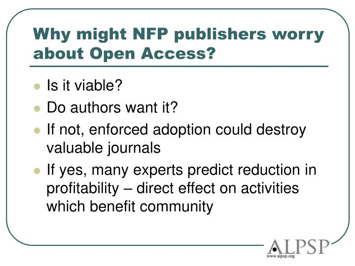 Why might NFP publishers worry about Open Access?
