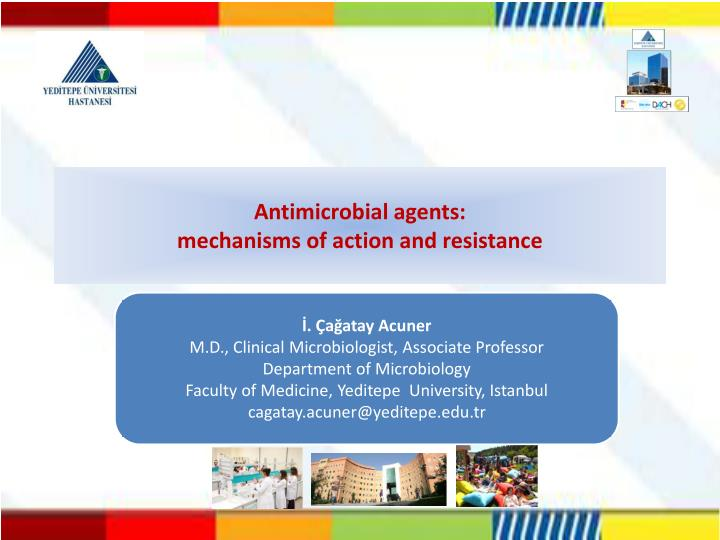 Antimicrobial agents mechanisms of action and resistance