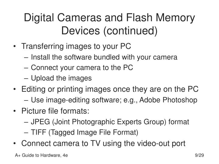 Digital Cameras and Flash Memory Devices (continued)