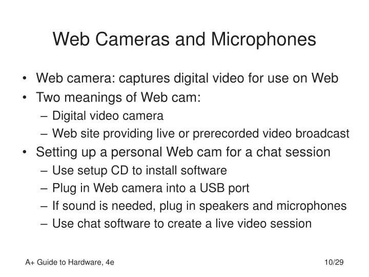 Web Cameras and Microphones