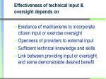 effectiveness of technical input oversight depends on