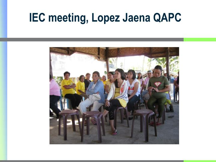 IEC meeting, Lopez Jaena QAPC