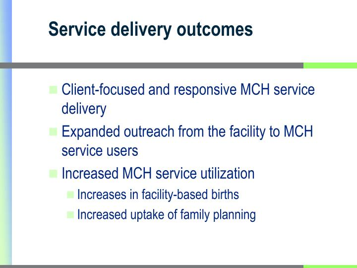 Service delivery outcomes
