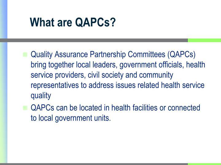 What are QAPCs?