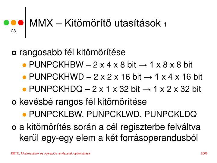 MMX – Kitömörítő utasítások