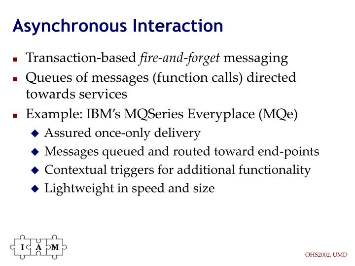 Asynchronous Interaction