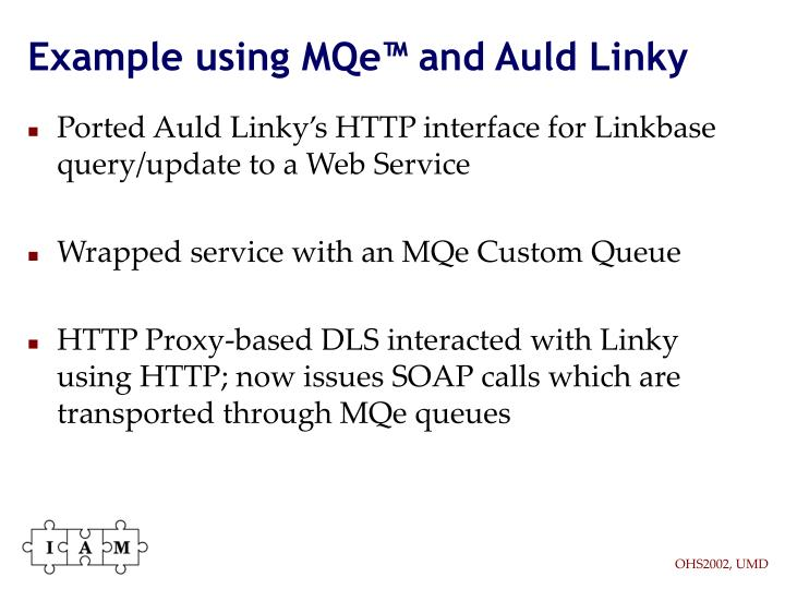 Example using MQe™ and Auld Linky