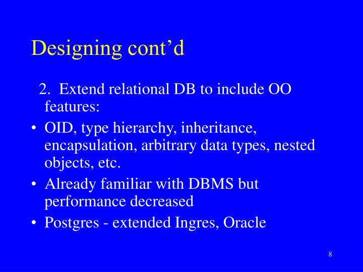 Designing cont'd