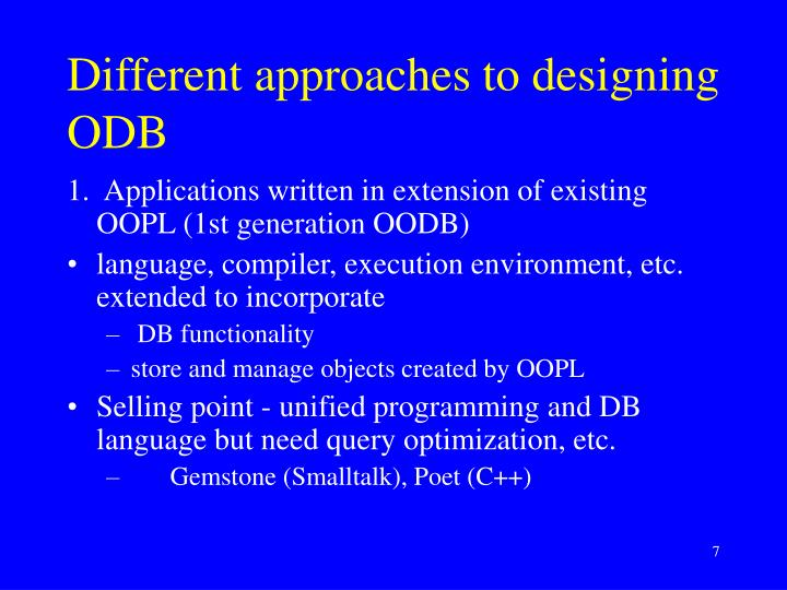 Different approaches to designing ODB