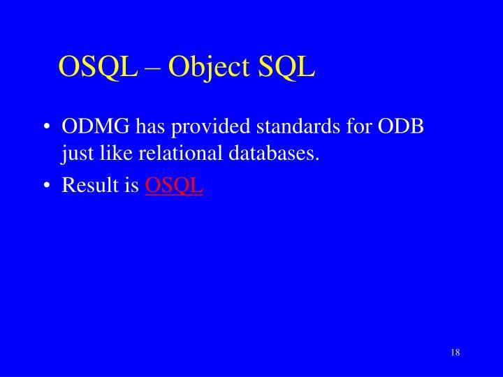OSQL – Object SQL