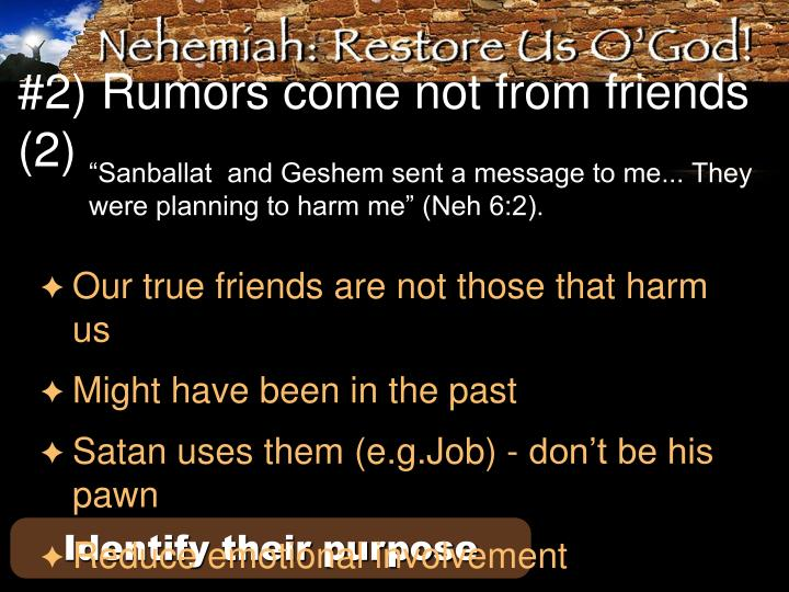 #2) Rumors come not from friends (2)