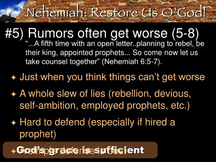 #5) Rumors often get worse (5-8)