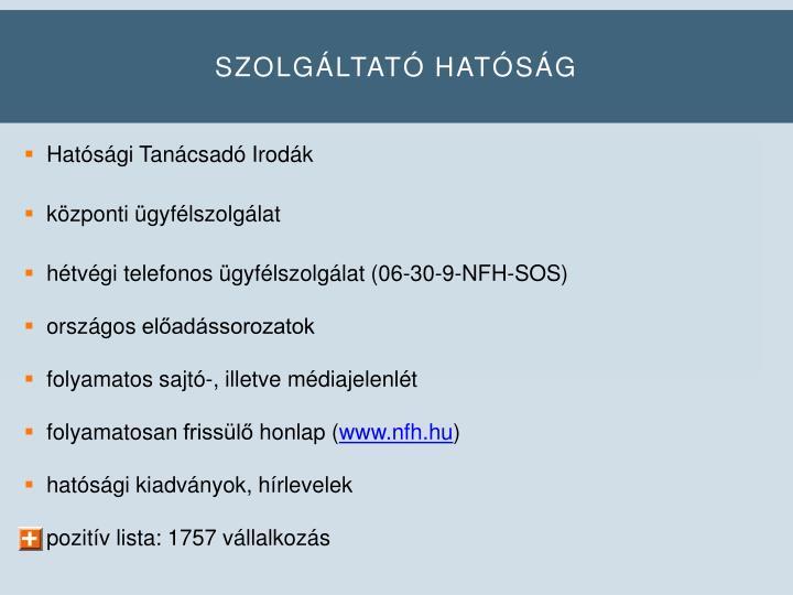 SZOLGÁLTATÓ HATÓSÁG