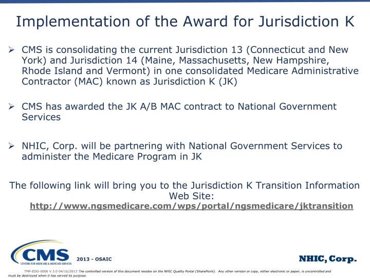 Implementation of the Award for Jurisdiction K