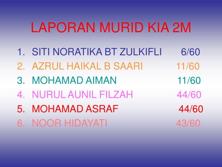 LAPORAN MURID KIA 2M