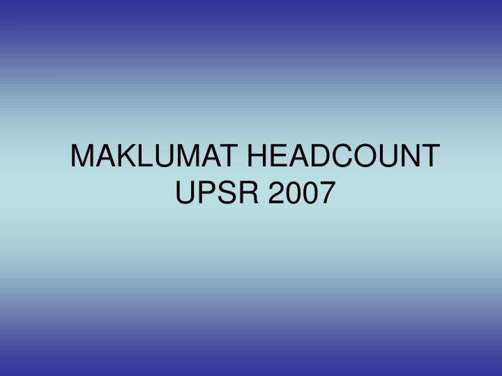 MAKLUMAT HEADCOUNT