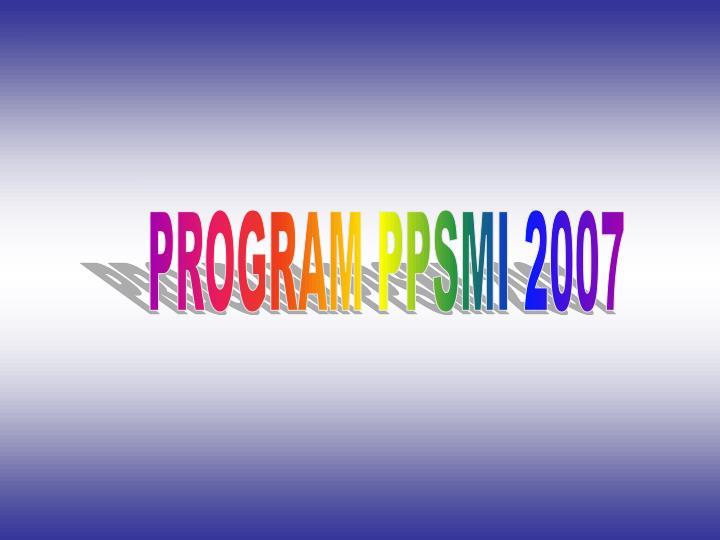 PROGRAM PPSMI 2007