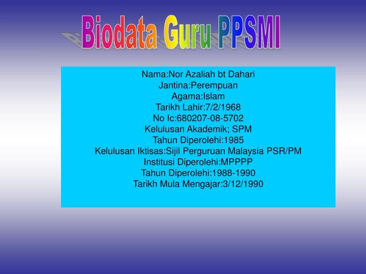 Biodata Guru PPSMI