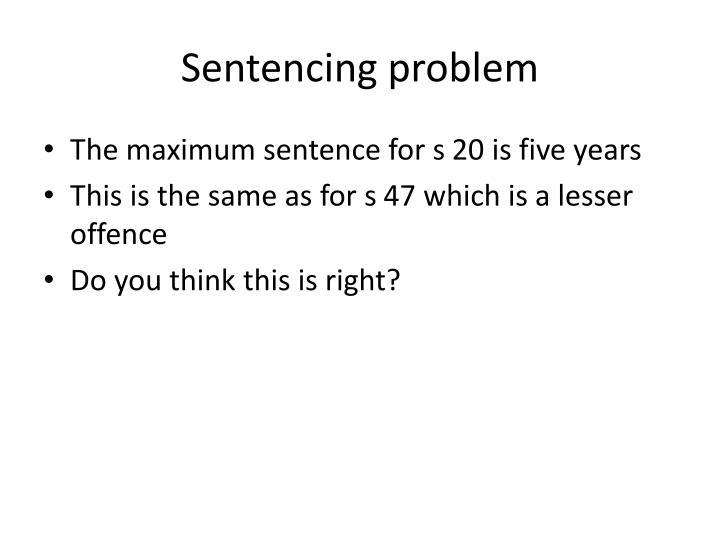Sentencing problem