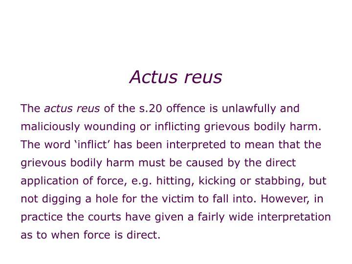 Non-fatal offences: grievous bodily harm (s.20)