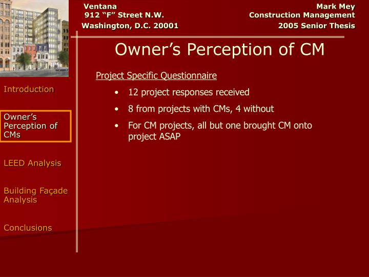Owner's Perception of CM