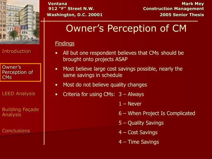 Owner's Perception of CM