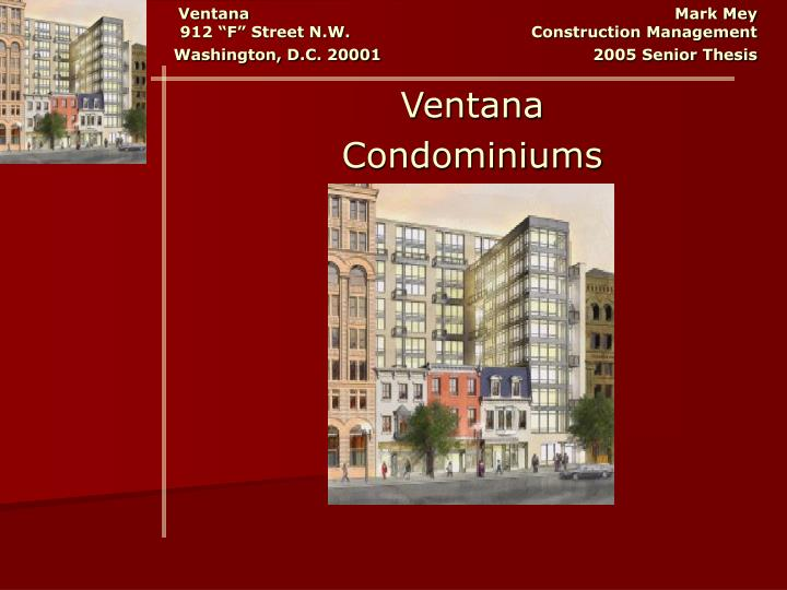 "Ventana                                   Mark Mey   912 ""F"" Street N.W.       Construction Management  Washington, D.C. 20001"