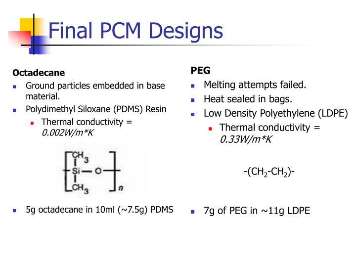 Final PCM Designs