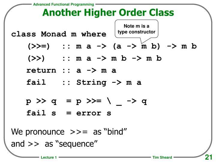 Another Higher Order Class