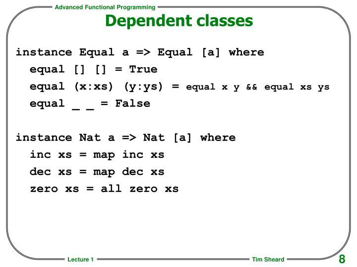 Dependent classes