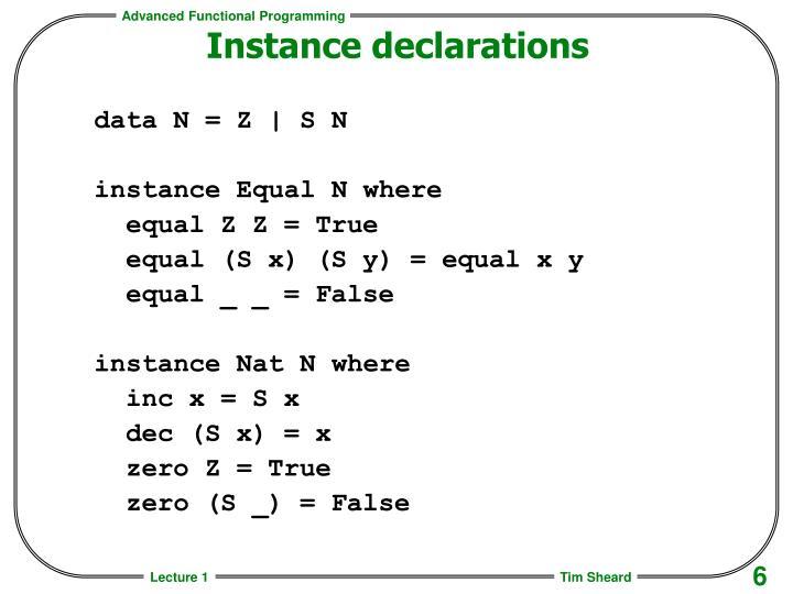 Instance declarations